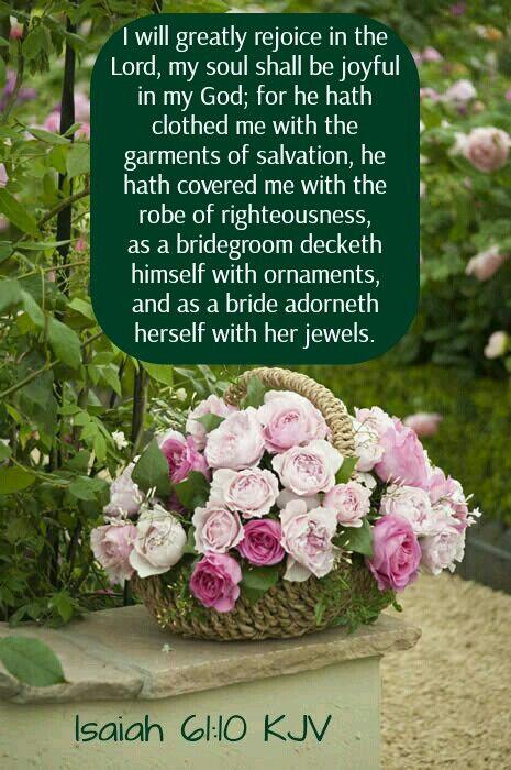 Isaiah 61:10 KJV                                                                                                                                                                                 More