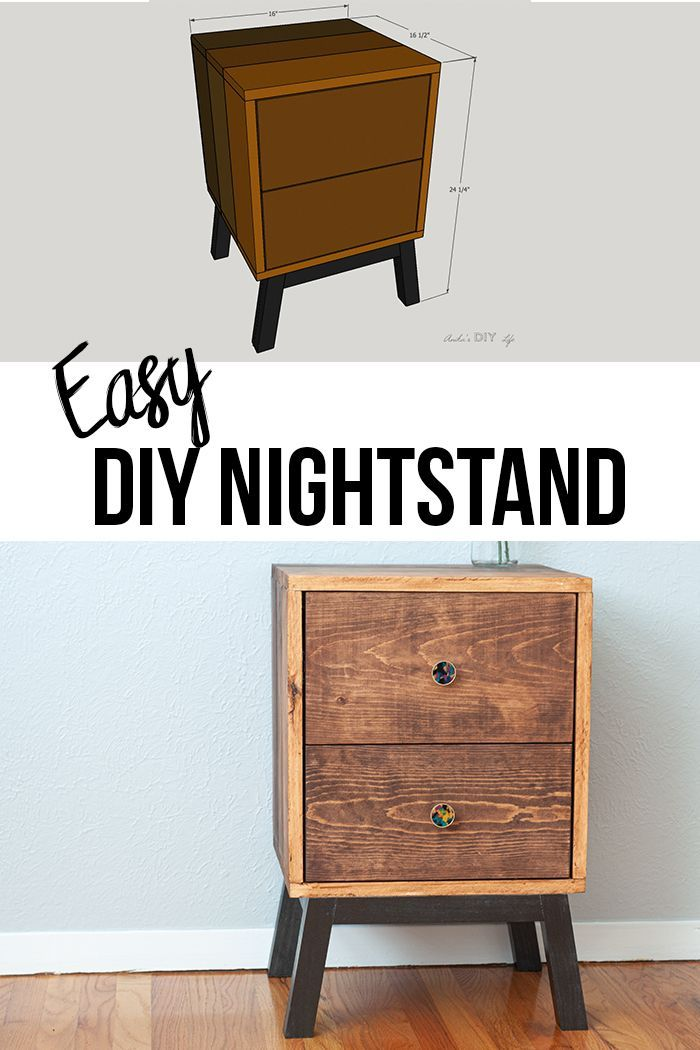 How To Make An Easy Diy Nightstand With Drawers Plans And Video Diy Nightstand Easy Diy Diy Furniture Plans