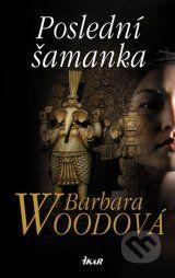 Posledni samanka (Barbara Wood)