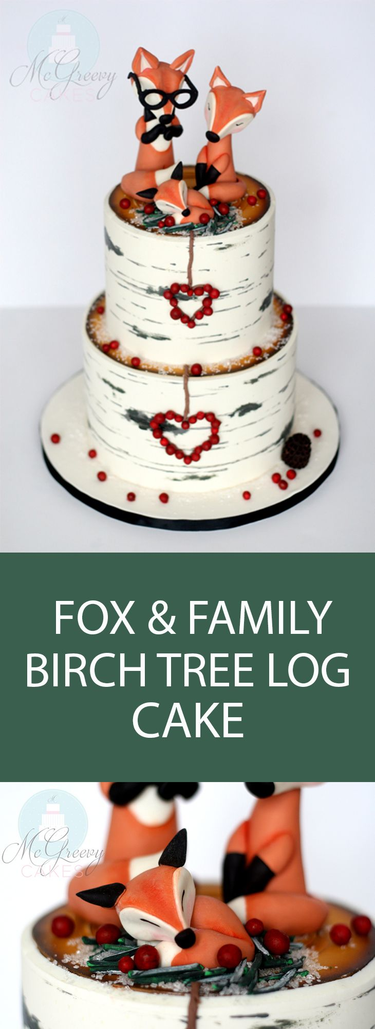 Fox & Family birch tree log cake. A special cake for a special baby!
