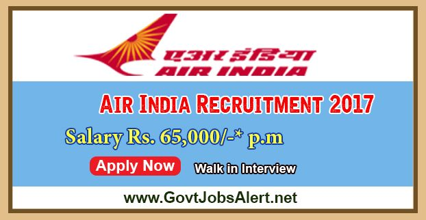 Air India Recruitment 2017 – Walk in Interview for Medical Officers Posts, Salary Rs.65,000/- : Apply Now !!!  The Air India Limited - Air India Recruitment 2017 has released an official employment notification inviting interested and eligible candidates to apply for the positions of Medical Officers. The interested candidates have to attend the walk in interview to apply to the post in the prescribed format website or in the official Advt. PDF below (can be download).