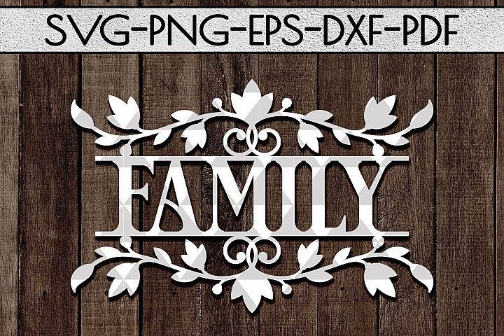 Family Sign Papercut Template, Home Decor SVG, EPS, PDF