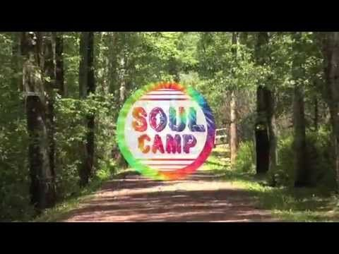 We Welcome You To Soul Camp, We're Mighty Glad You're Here!