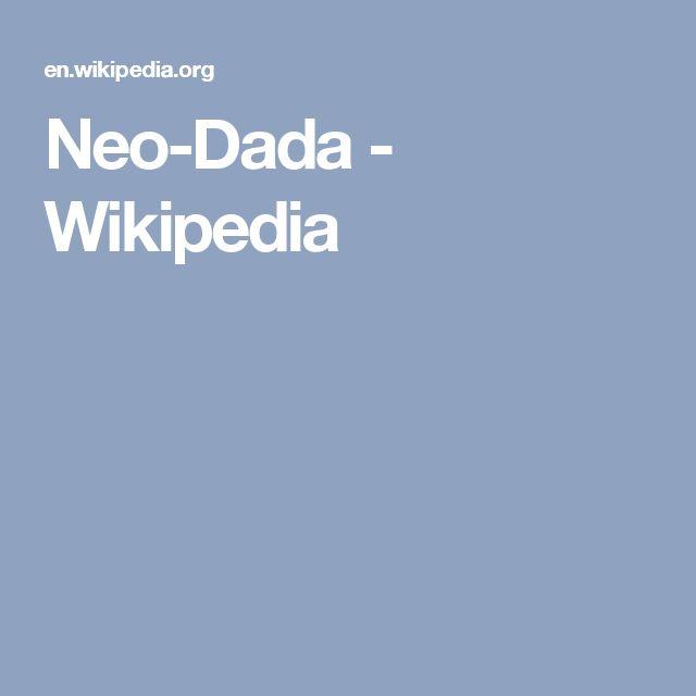 Neo-Dada - Wikipedia