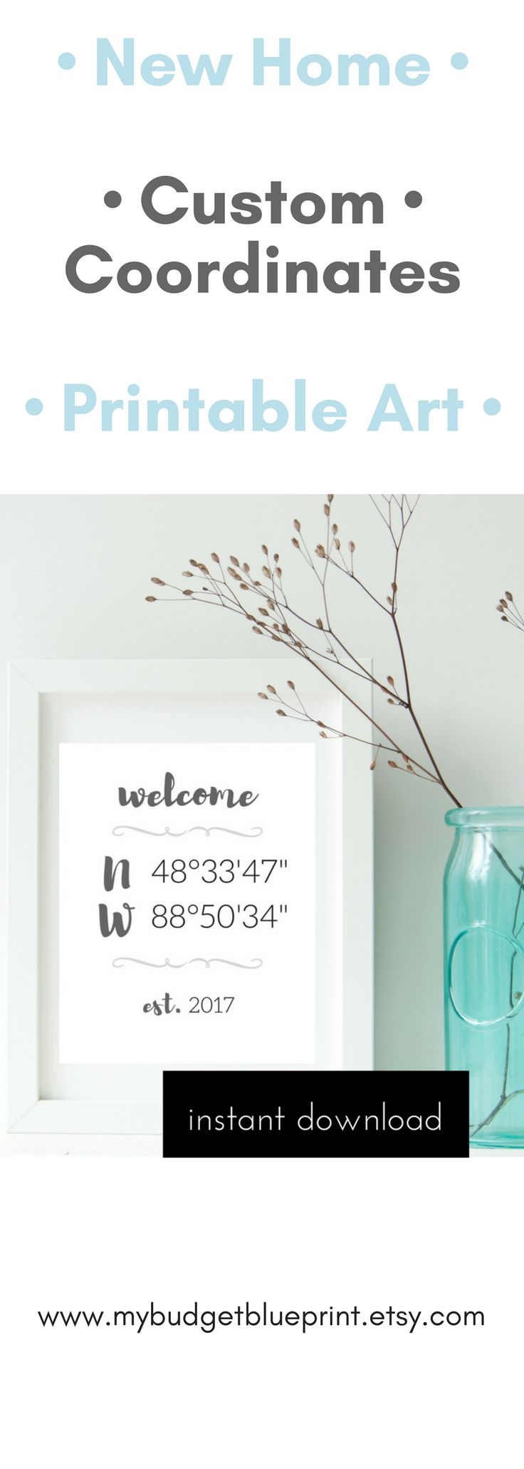 Custom coordinates make for a great addition to your gallery wall, as a new home housewarming gift or as beautiful decor in your guesthouse. Printable art is so easy and adds the flexibility to print from home or send to a print lab to add the personalized touch to your home decor today.