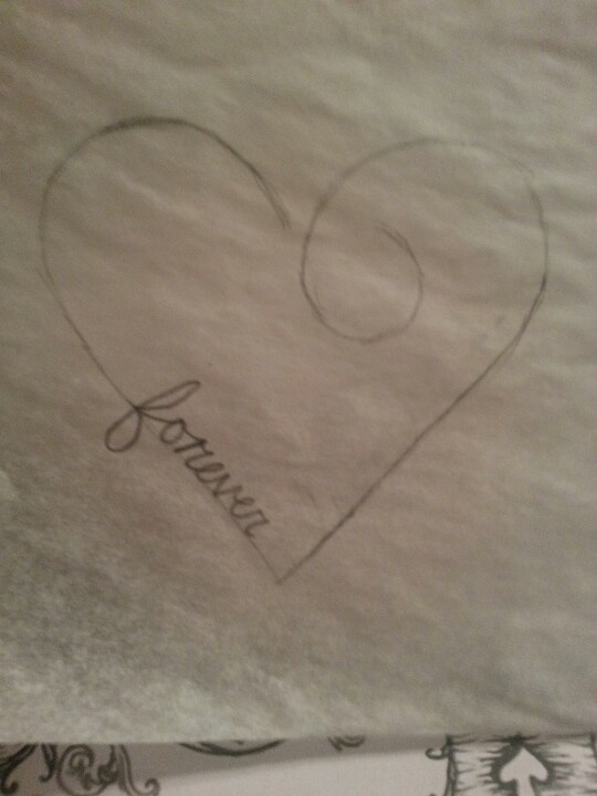 Forever heart tattoo sketch - something like this with the kids' names in the script and mine and Ray's in the middle.