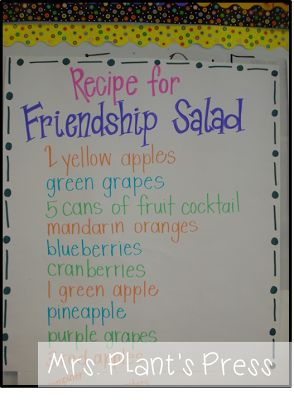 Friendship Salad - students bring in fruit to mix together and share                                                                                                                                                                                 More