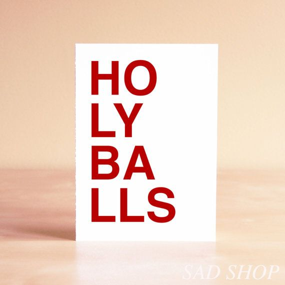 Funny Card - Funny New Year's Card - Funny Thank You Card - Funny Congratulations Card - HOLY BALLS