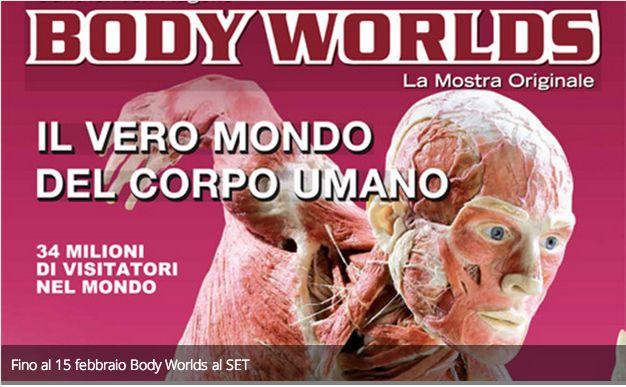Fino al 15 febbraio Body Worlds al SET