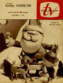 I remember the 1st showing of this - I fell in <3 with this show & have LOVED it for 49 years! I was 4 yrs old when it forst aired on TV. B TV..lol Vintage Christmas Magazine ~ Chicago's Sunday American TV Roundup ~ Rudolph the Red Nosed Reindeer Xmas Special ~ December 11, 1964