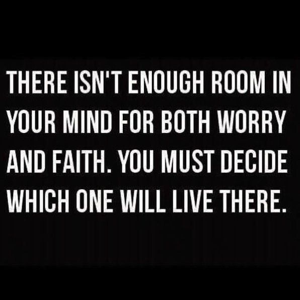 There Isn't Enough Room In Your Mind For Both Worry And #Faith. You Must Decide Which One Will Live There. #Believe ✝️ ✨ #Perfect #soul #truth #compassion #unity #charity #peace #spiritual #success #spirituality #soul #motivation #entrepreneur #knowledge #Bible #wisdom #amazing #grace #God #Jesus #HolySpirit #eternal #life #forever #hope #truelove #beblessed #beLOVE