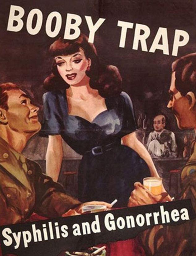 LE SOLDAT ET LA PUTAIN : UN COUPLE INSÉPARABLE  Très belle affiche de la Seconde Guerre mondiale mettant en garde les soldats contre la fréquentation des prostituées. Avec l'apparition de la syphilis à la fin du XVe siècle, ces questions sanitaires deviennent un enjeu important pour toutes les armées.