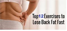 12 exercises to lose back fat