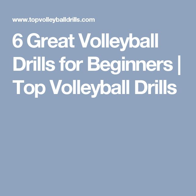 6 Great Volleyball Drills for Beginners | Top Volleyball Drills