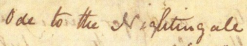 Crop from the original manuscript of 'Ode to a Nightingale' in John Keats's handwriting