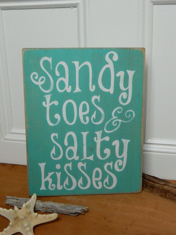 Sandy Toes and Salty Kisses Hand Painted Wood by TheRustiqueHand, $27.00