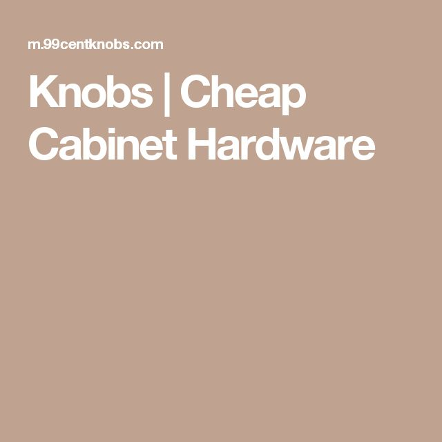 knobs cheap cabinet hardware