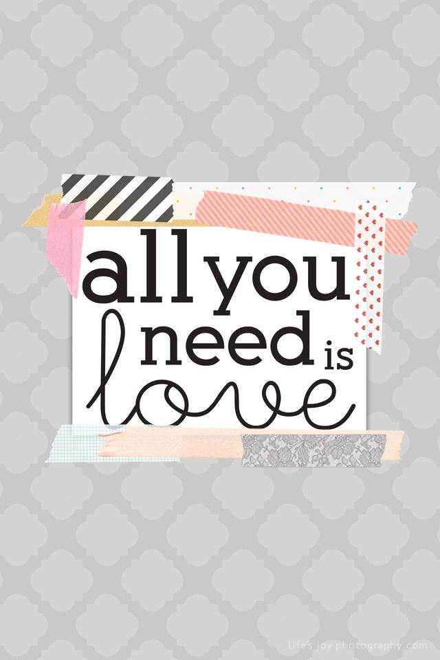 Freebie! All You Need Is Love | [14] sometimes you can't ...