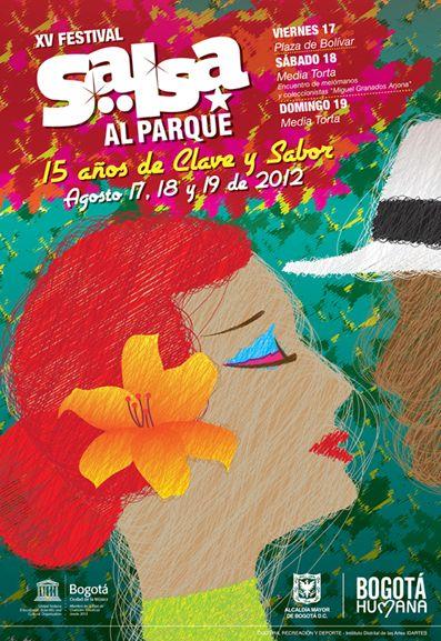Afiche / Poster XV Festival Salsa al Parque Concepto, diseño, ilustración y desarrollo. Trabajo realizado para el Instituto Distrital de las Artes IDARTES. Bogotá, 2012. #poster #typography #design #graphicdesign #ilustration