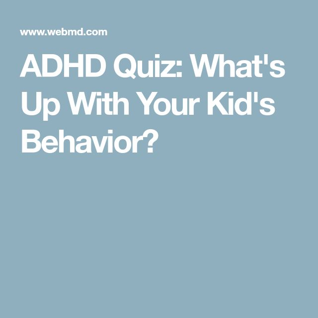 ADHD Quiz: What's Up With Your Kid's Behavior?