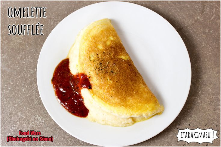 Omelette Soufflée de Sôma - Food Wars - Shokugeki no Sôma
