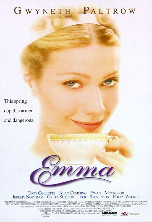 Emma (1996) - In rural 1800s England things go bad for a young matchmaker after she finds a man for another woman.