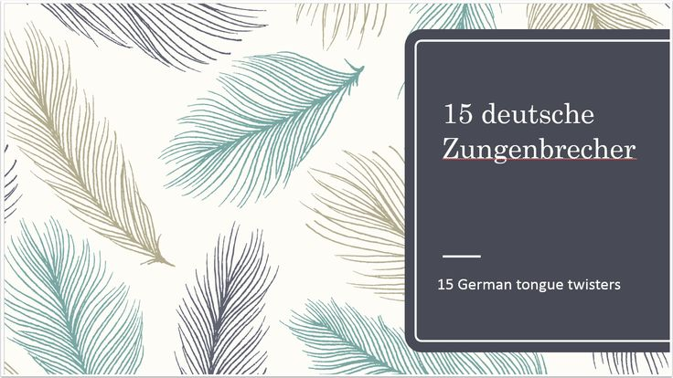 15 German tongue twisters to get your tongue round
