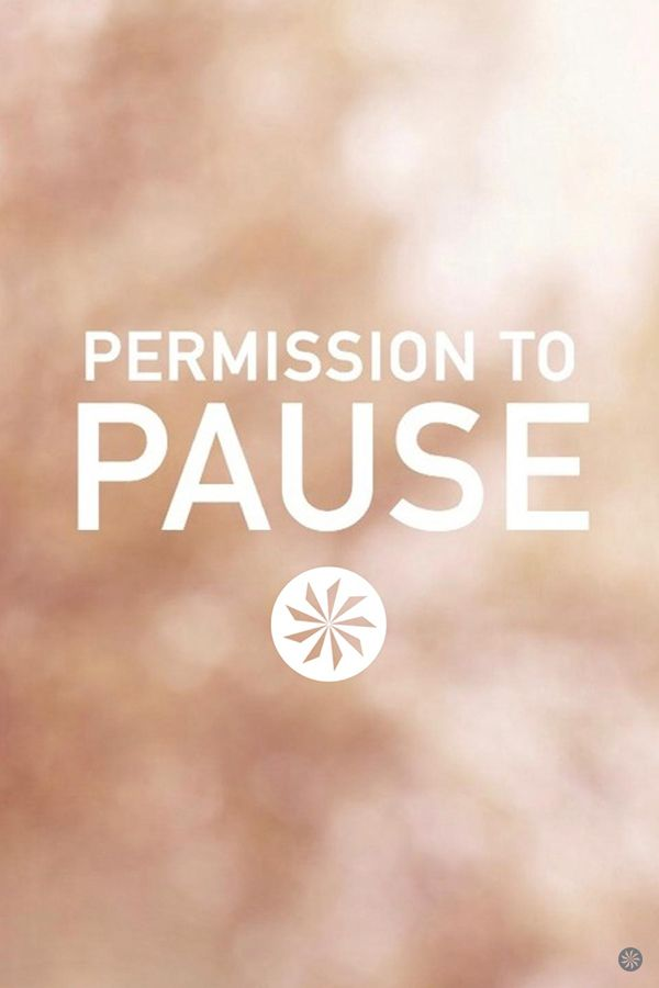 39 best permission to pause images on pinterest fashion beauty were cultivating space for mindfulness giving our souls the same rest and recovery we need in our training this is an invitation to renew and give stopboris Gallery