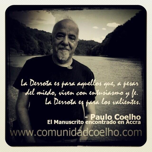 La #Derrota, en el #ManuscritodeAccra de @Paulo Coelho - Más, en www.comunidadcoelho.com
