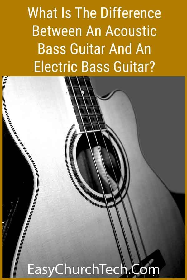 What Is The Difference Between An Acoustic Bass Guitar And An Electric Bass Guitar Acoustic Bass Acoustic Bass Guitar Guitar