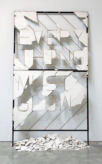 Every Thing Must Glow by Nick van Woert  - Plaster and steel 2009 #art #installation