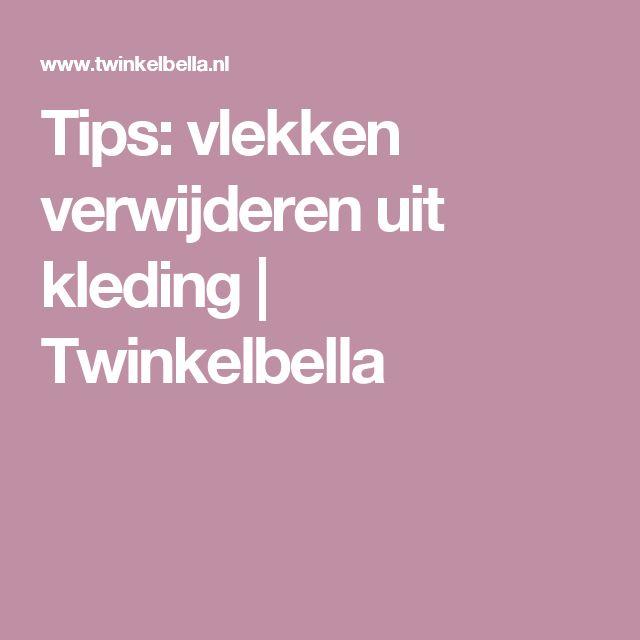 Tips: vlekken verwijderen uit kleding   Twinkelbella