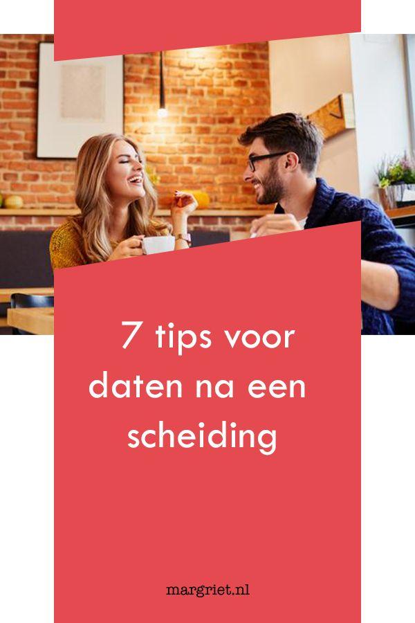 Daten Na Een Scheiding 7 Tips Die Je Kunnen Helpen De Stap Te