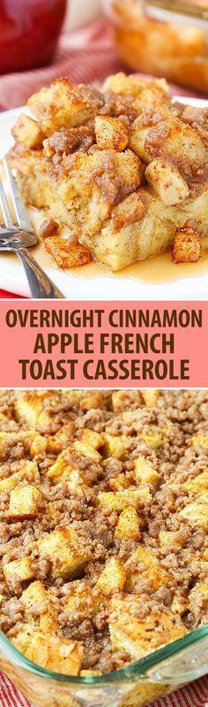 Overnight Cinnamon Apple French Toast Casserole!                                                                                                                                                                                 More