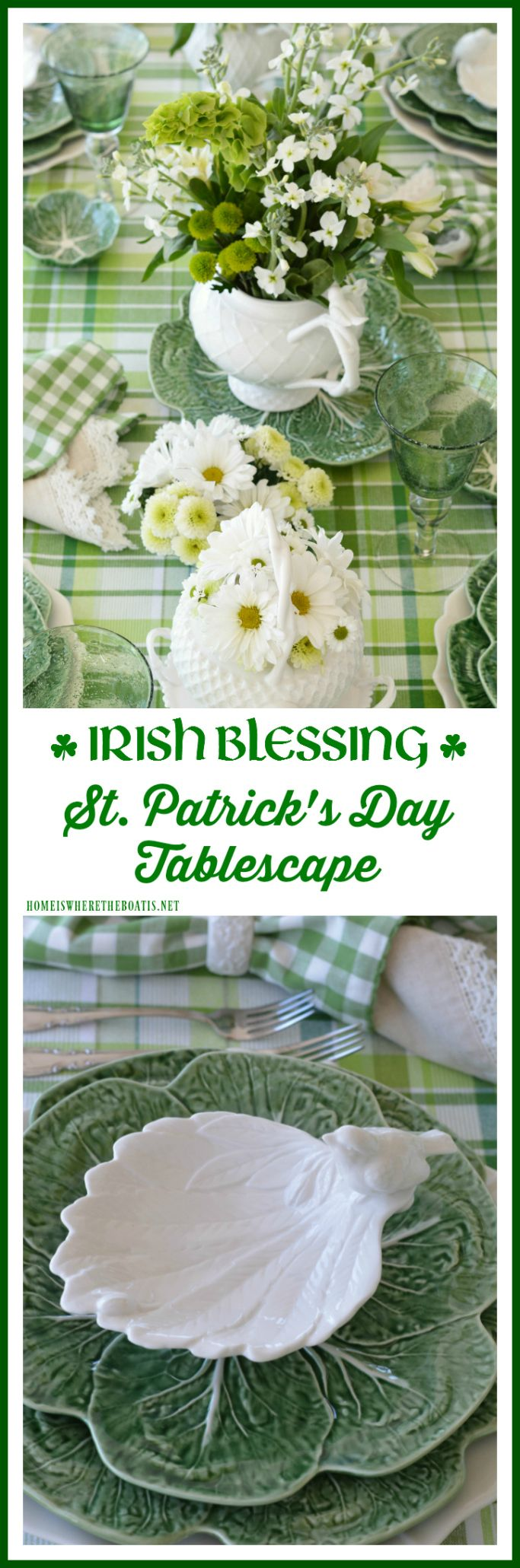 St. Patrick's Day Table with Inspiration from an Irish Blessing | homeiswheretheboatis.net #StPatricksDay #tablescape #Irish