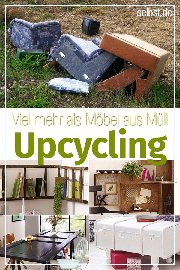Upcycling Upcycling Upcycle Diy Und Ideas