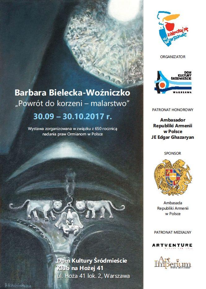 Barbara Bielecka-Woźniczko – Powrót do korzeni. http://artimperium.pl/wiadomosci/pokaz/791,powrot-do-korzeni-wystawa-malarstwa-barbara-bielecka-wozniczko#.WbuNyvOrTIU