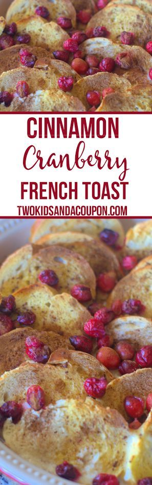 This easy Cinnamon Cranberry Overnight French Toast is the perfect make ahead breakfast for Christmas morning. With only a couple ingredients, it takes only moments to make and then pop it in the oven the next morning for a delicious treat!