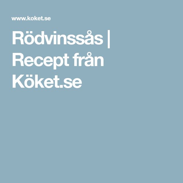 Rödvinssås   Recept från Köket.se