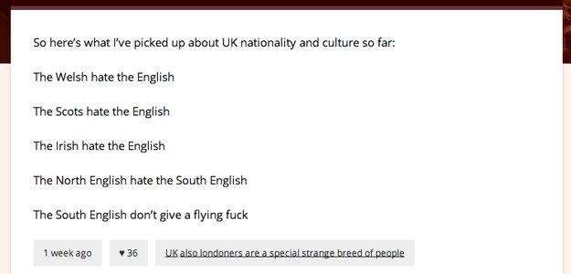When they clocked the subtle regional differences that make the people of the British Isles so diverse. | 29 Times Tumblr Completely Got What It Means To Be British