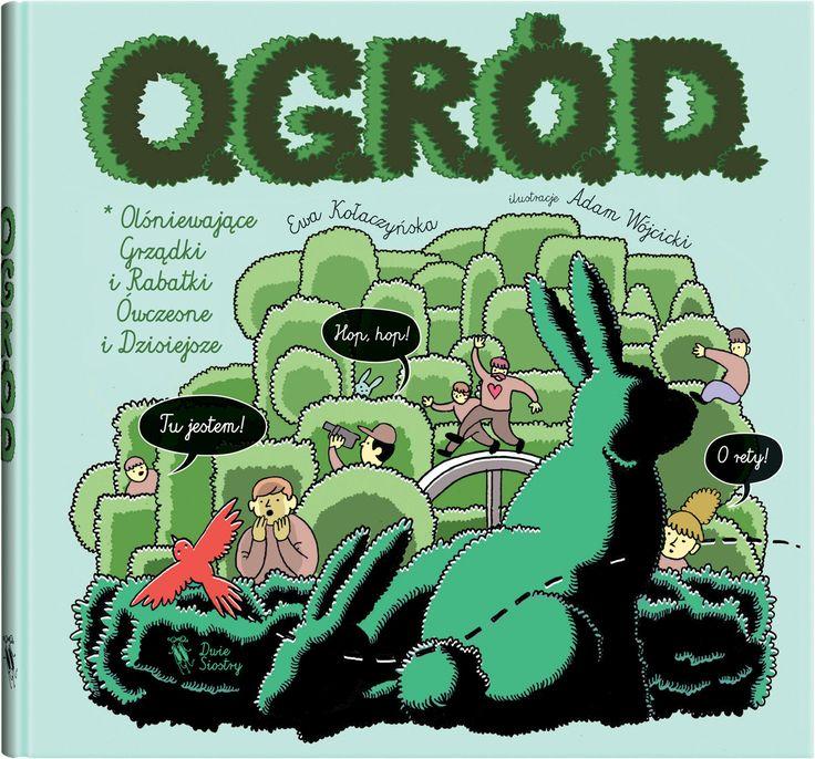 O.G.R.Ó.D. - Wydawnictwo Dwie Siostry