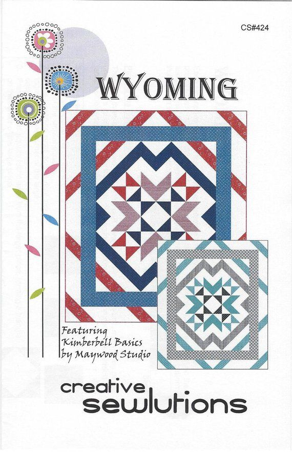 Wyoming Quilt Pattern by Creative Sewlutions CS#424