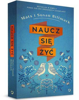 Naucz się żyć - Billmark Mats | Książki empik.com