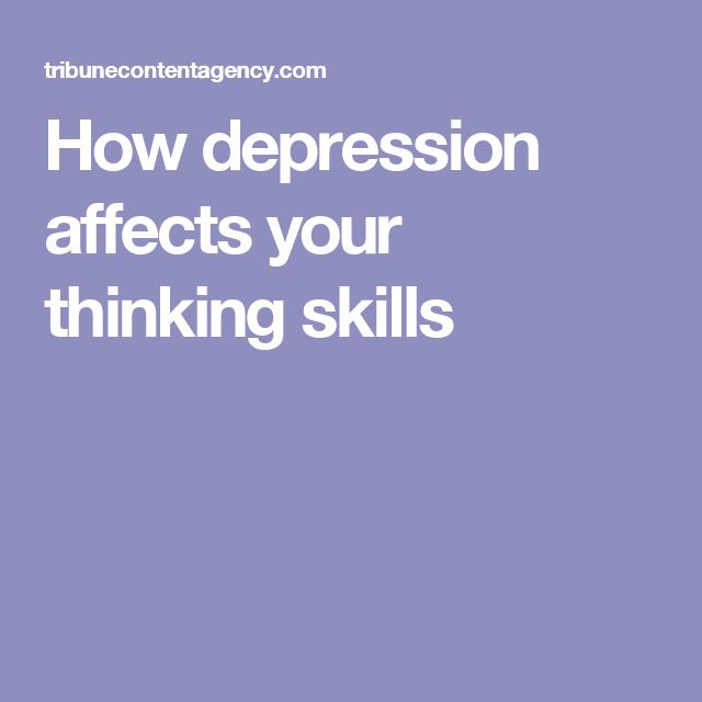 How depression affects your thinking skills
