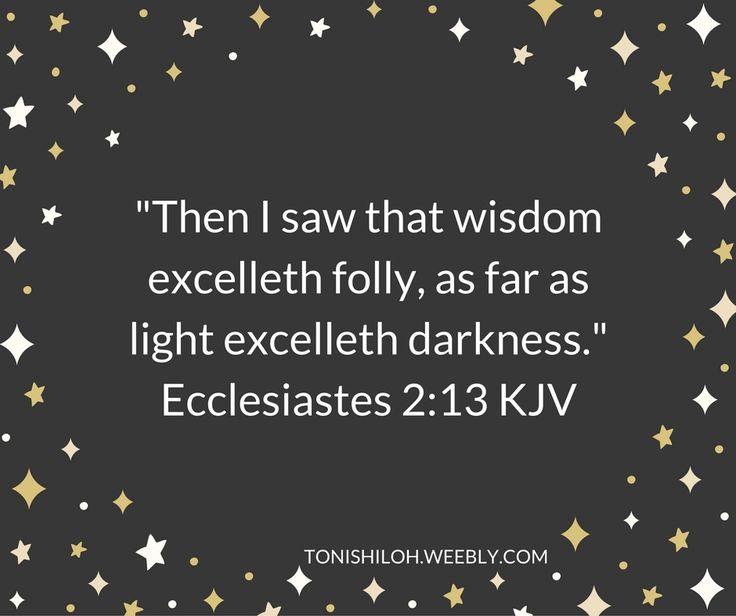 Ecclesiastes 2:13 KJV