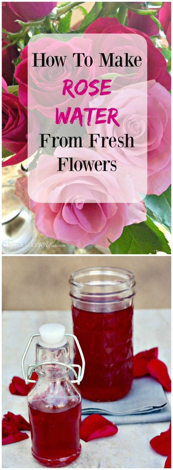 How To Make Rose Water {For Recipes} Using Fresh Flowers is much simpler than you may think! All you need are the flowers and distilled water. #DIY #RoseWater #Flowers