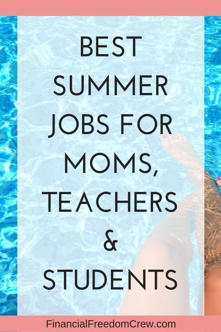 Here are the best summer jobs for teachers, moms, …