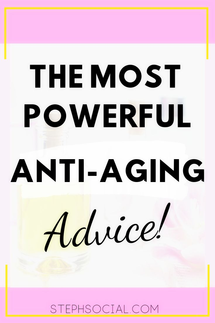 The most powerful anti-aging advice ever!