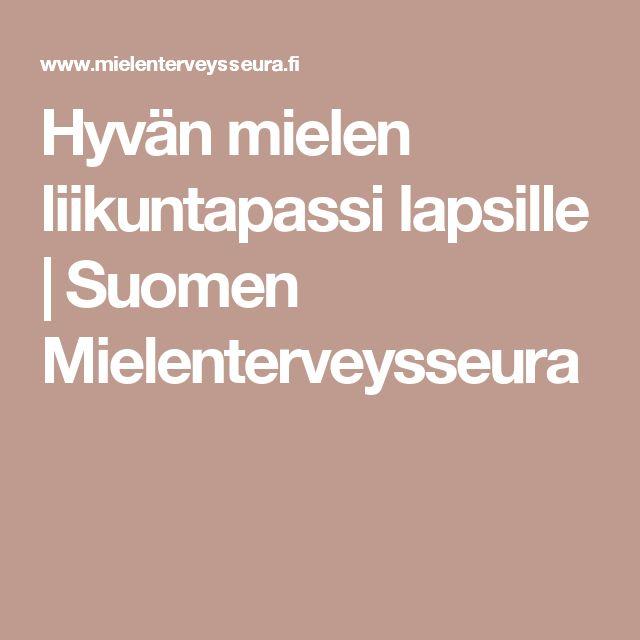 Hyvän mielen liikuntapassi lapsille   Suomen Mielenterveysseura