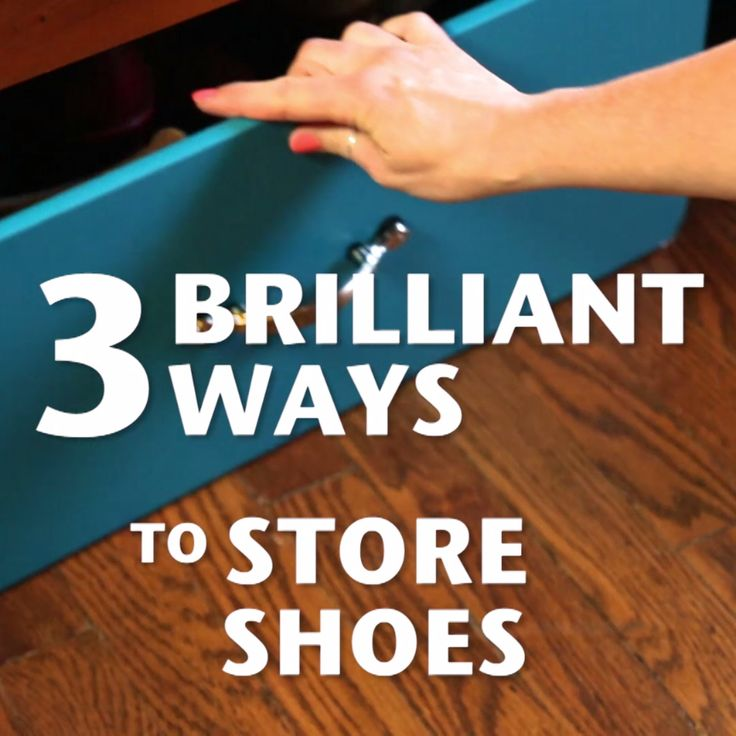 3 Brilliant Ways to Store Shoes